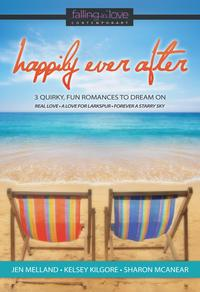 Happily Ever After3 Quirky, Fun Romances to Dream On【電子書籍】[ Jen Melland ]