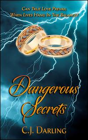 Dangerous Secrets【電子書籍】[ C.J. Darling ]