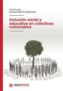Inclusión social y educativa en colectivos vulnerables