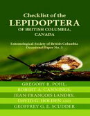 Checklist of the Lepidoptera of British Columbia, Canada: Entomological Society of British Columbia Occasion…