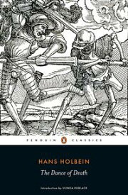 The Dance of Death【電子書籍】[ Hans Holbein ]