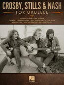 Crosby, Stills & Nash for Ukulele