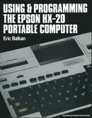 Using and programming the Epson HX-20 portable computer