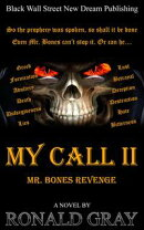My Call II Mr. Bones Revenge