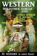 Wildwest Bibliothek Februar 2019 - 15 Western in einem Band