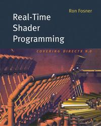 Real-Time Shader Programming【電子書籍】[ Ron Fosner ]