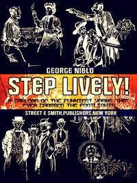 StepLively!ACarloadoftheFunniestYarnsthatEverCrossedtheFootlights(Illustrations)