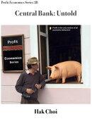 Central Bank: Untold