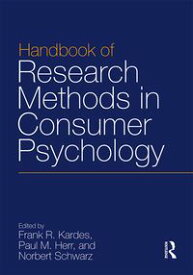 Handbook of Research Methods in Consumer Psychology【電子書籍】