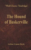 The Hound of Baskerville (World Classics, Unabridged)