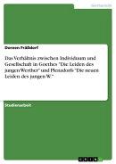 Das Verhältnis zwischen Individuum und Gesellschaft in Goethes 'Die Leiden des jungen Werther' und Plenzdor…
