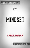 Mindset: The New Psychology of Success by?Carol S. Dweck | Conversation Starters