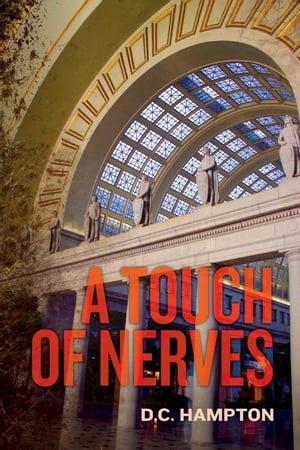 A Touch of Nerves【電子書籍】[ D. C. Hampton ]