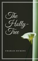 The Holly-Tree (Annotated)