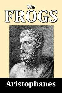 TheFrogsbyAristophanes