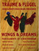 Wings & Dreams: 4 Elements of A New Feminism