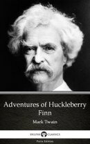 Adventures of Huckleberry Finn by Mark Twain (Illustrated)