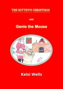 A Kitten's Christmas--with Genie the Mouse