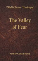 The Valley of Fear (World Classics, Unabridged)
