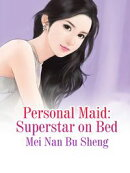 Personal Maid: Superstar on Bed