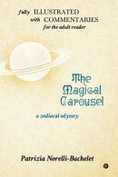 The Magical Carousel and Commentaries