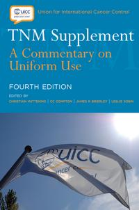TNM SupplementA Commentary on Uniform Use【電子書籍】