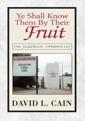 Ye Shall Know Them by Their FruitThe Jazzrah Chronicles【電子書籍】[ David L. Cain ]