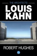 The Architects: Louis Kahn