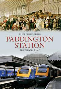 PaddingtonStationThroughTime