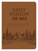 Daily Wisdom for Men 2017 Devotional Collection