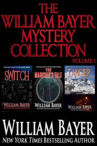 The William Bayer Mystery Collection, Volume 1【電子書籍】[ William Bayer ]