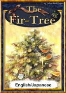 The Fir-Tree 【English/Japanese versions】