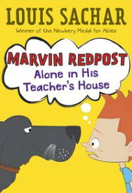 Marvin Redpost #4: Alone in His Teacher's House【電子書籍】[ Louis Sachar ]