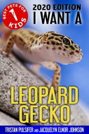I Want A Leopard Gecko