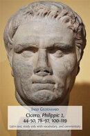 Cicero, Philippic 2, 44?50, 78?92, 100?119