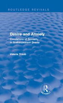 Desire and Anxiety (Routledge Revivals)
