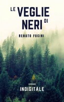 Le veglie di Neri
