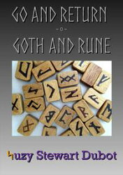 Go and Return: Goth and Rune