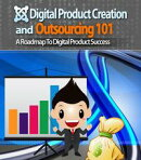 Digital Product Creation and Outsourcing 101