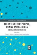 The Internet of People, Things and Services