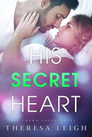 His Secret Heart (Crown Creek)