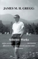 James M. H. Gregg: Selected Works
