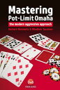 Mastering Pot-Limit OmahaThe modern aggressive approach【電子書籍】[ Herbert Okolowitz...