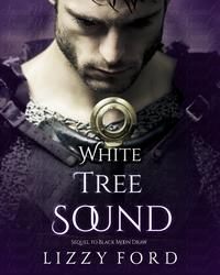 White Tree Sound【電子書籍】[ Lizzy Ford ]