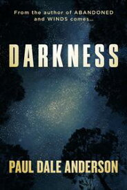 Darkness【電子書籍】[ Paul Dale Anderson ]