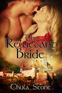 The Reluctant Bride【電子書籍】[ Chula Stone ]