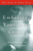 Embracing Your Inner Critic