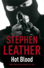 Hot Blood (The 4th Spider Shepherd Thriller)The 4th Spider Shepherd Thriller【電子書籍】[ Stephen Leather ]