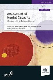 Assessment of Mental Capacity【電子書籍】
