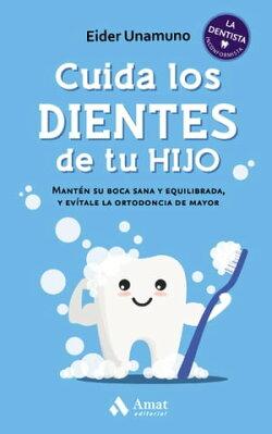 Cuida los dientes de tu hijo